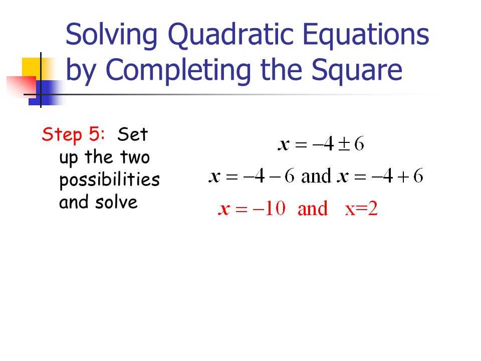 Solving Quadratic Equations by Completing the Square Worksheet Algebra 1 with solving Quadratic Equations by Pleting the Square Ppt Video
