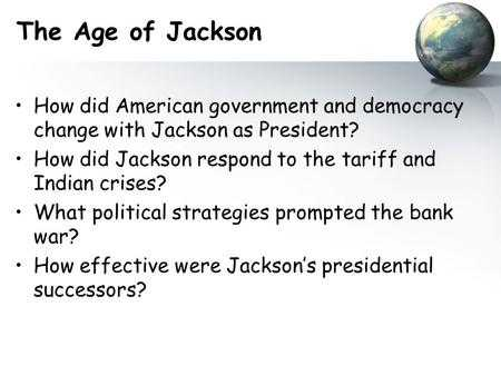 The Age Of Jackson Worksheet Answers with Chapter 8 Section 5 the Age Of Jackson Ppt Video Online