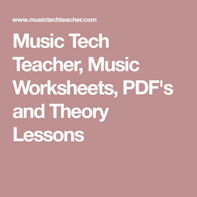 Opus Music Worksheets as Well as Music Tech Teacher Music Worksheets Pdf S and theory Lessons