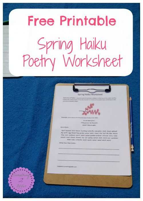 Poetry Worksheets Printable together with Free Printable Spring Haiku Poetry Worksheet