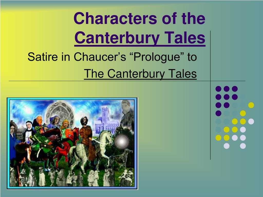 The Canterbury Tales the Prologue Worksheet or Ppt Characters Of the Canterbury Tales Powerpoint Presenta