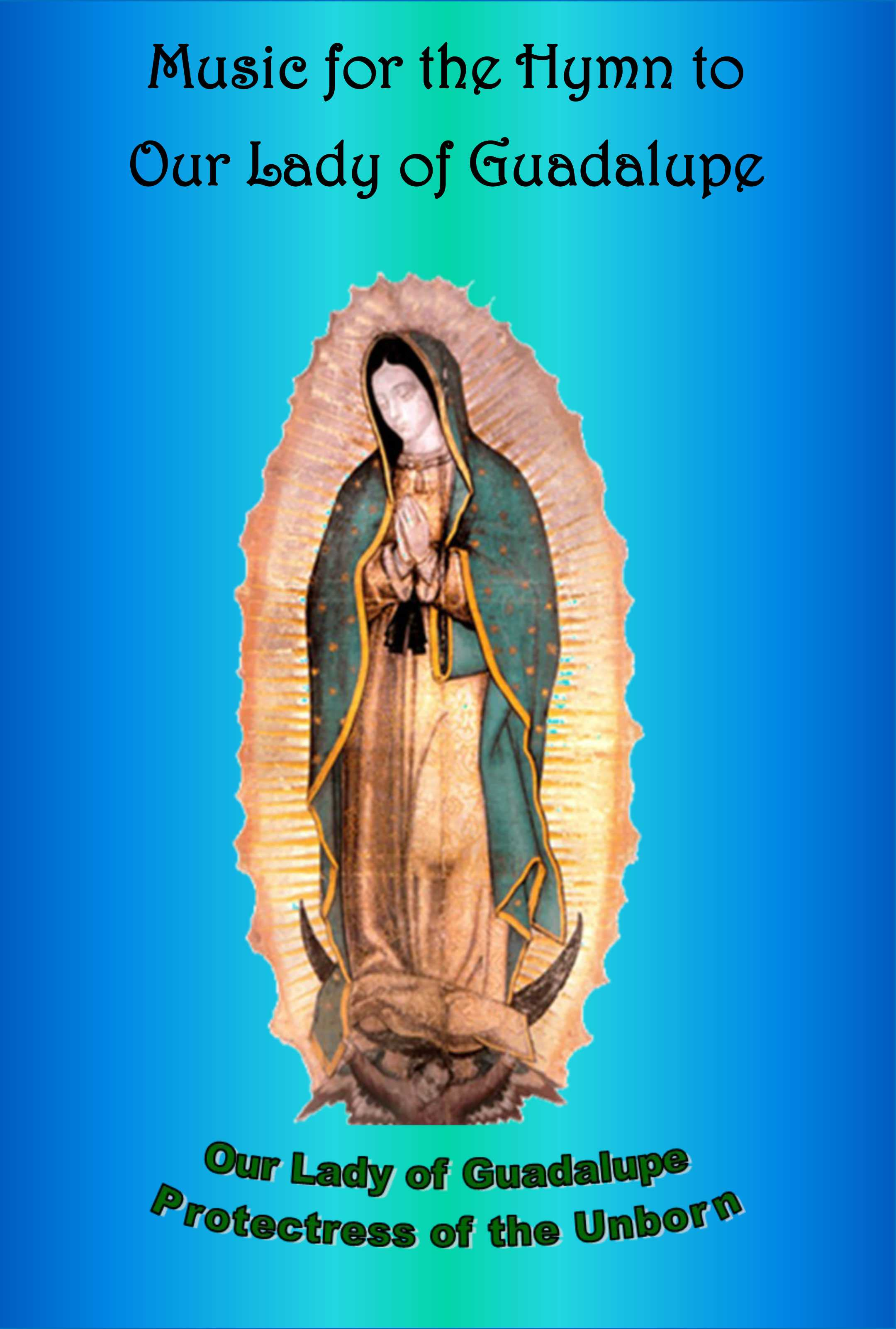 Our Father Prayer Worksheet and Hymn to Our Lady Of Guadalupe
