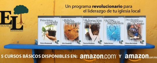Materiales de Escuela de Liderazgo ya disponibles en Amazon y Amazon México