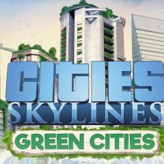 C'était green comment? Green! Super Green! [Cities Skylines: Green Cities, PC]
