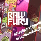 CONCOURS Raw Fury: Pack de jeux «Play home / Stay safe»