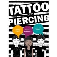 Tattoo- und Piercing-Broschüre - Infos für junge Menschen