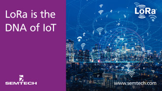Semtech Semtech s LoRa Technology Drives Proven  Flexible Internet of Things  IoT   Solutions