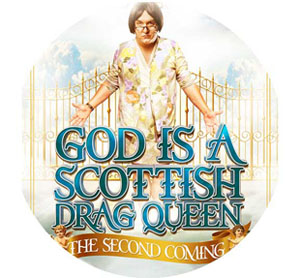 God is a Scottish Drag Queen: The Second Coming by Canadian comedian Mike Delamont
