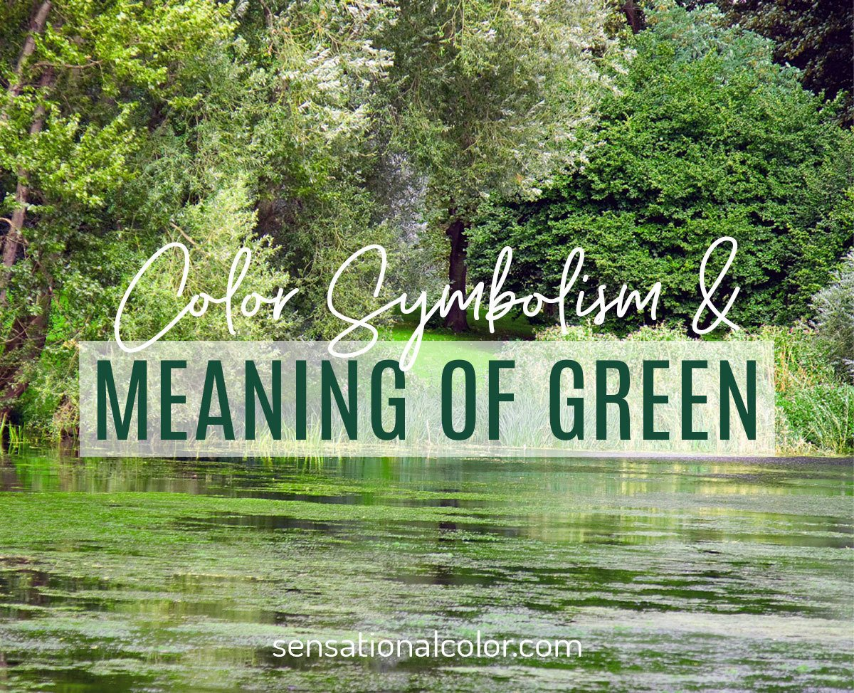 Meaning Of Green Color Psychology And Symbolism