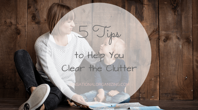 5 Tips To Clear The Clutter