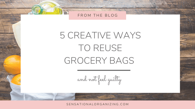 5 Creative Ways To Reuse Your Grocery Bags