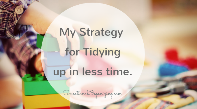 Managing Daily Messes: My Strategy For Tidying Up In Less Time