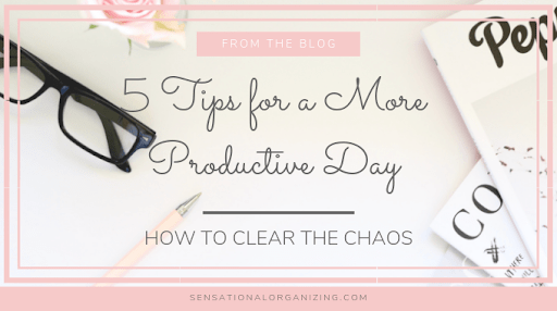 5 Tips For A More Productive Day