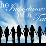The Importance of a Tribe