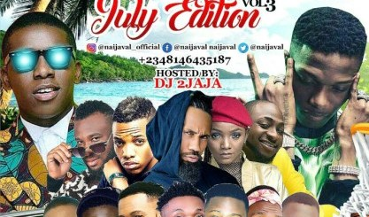 Naijaval Ft. Dj 2jaja – July Edition Vol.3