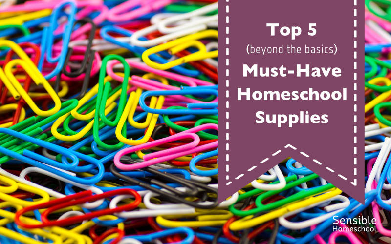top 5 must have homeschool supplies banner on paperclip background