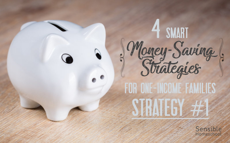 4 smart money-saving strategies for one-income families strategy #1 with piggy bank