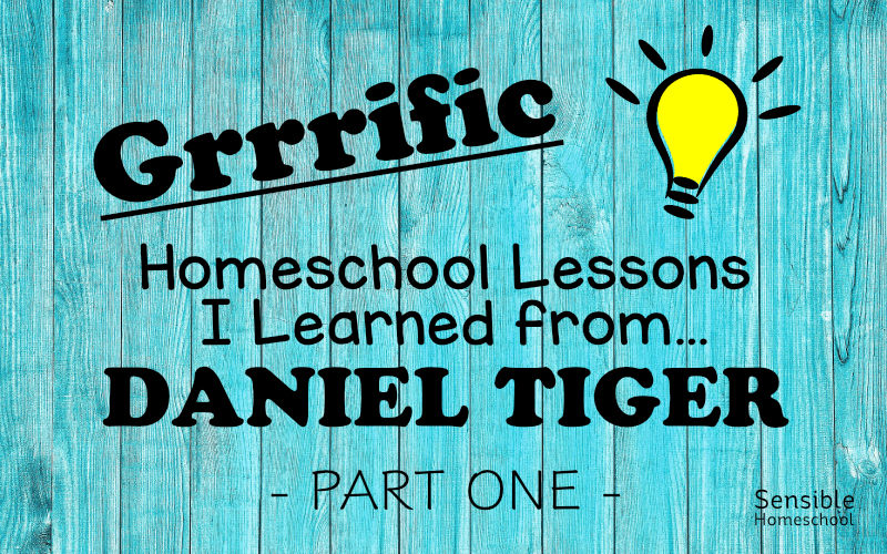 Grrrific Homeschool Lessons I learned from... Daniel Tiger, Part One with cartoon lightbulb on blue fence background