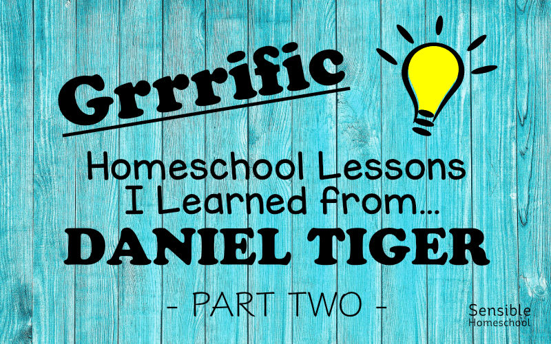 Grrrific Homeschool Lessons I learned from... Daniel Tiger, Part Two with cartoon lightbulb on blue fence background