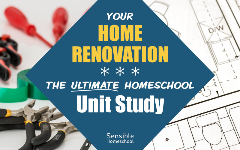 Your Home Renovation: The Ultimate Homeschool Unit Study on tools and blueprints background
