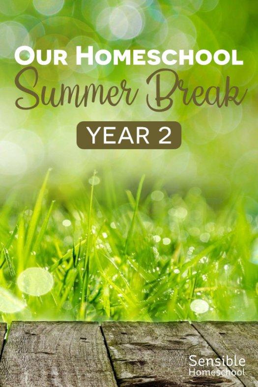 Our Homeschool Summer Break - Year 2 on grass background