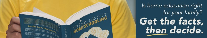 Think About Homeschooling book ad