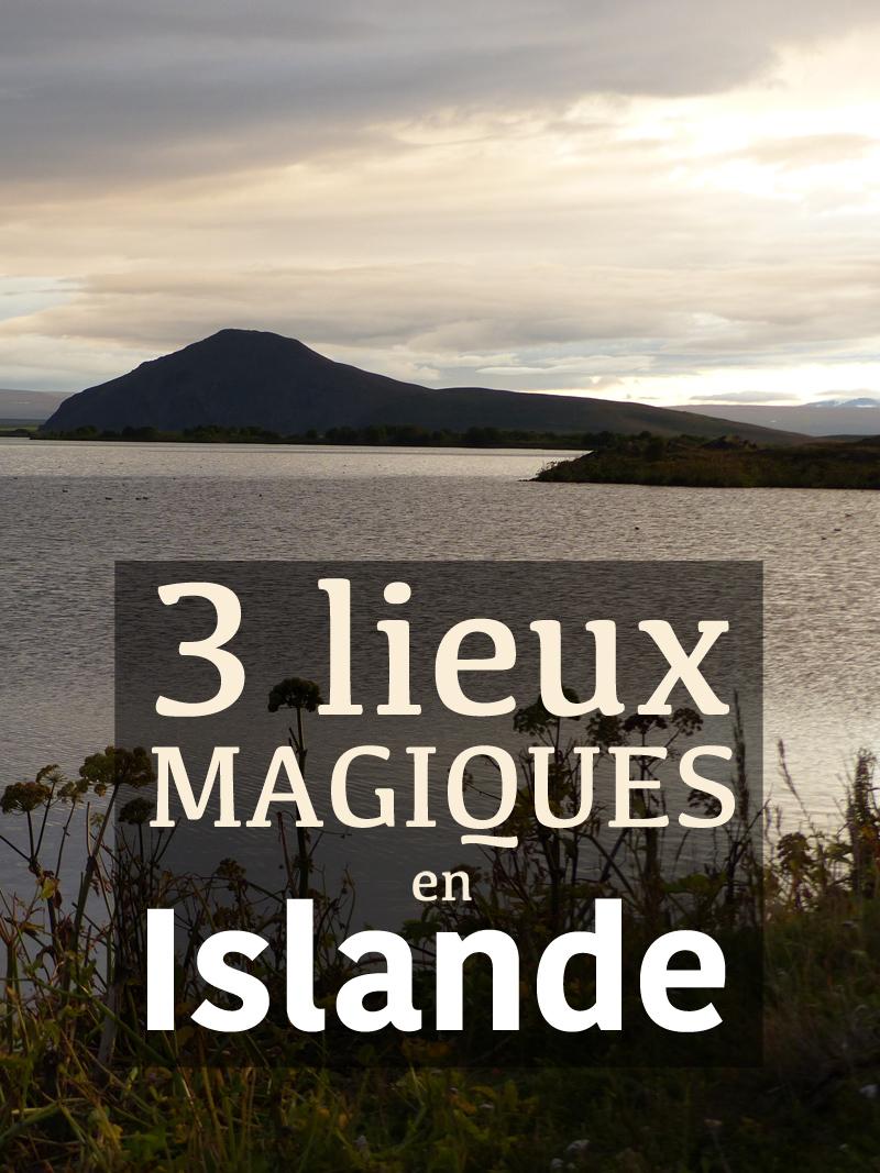 Voyage en Islande: mes trois plus beaux souvenirs