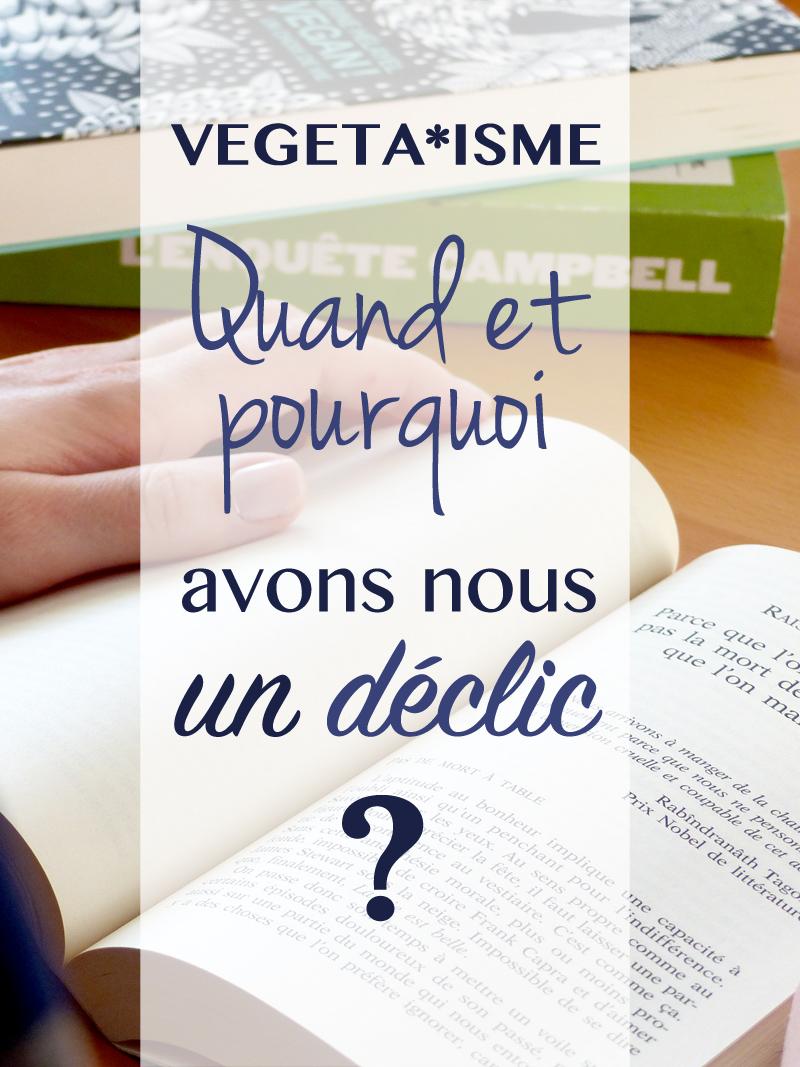quand et pourquoi devenir végétarien - végétalien