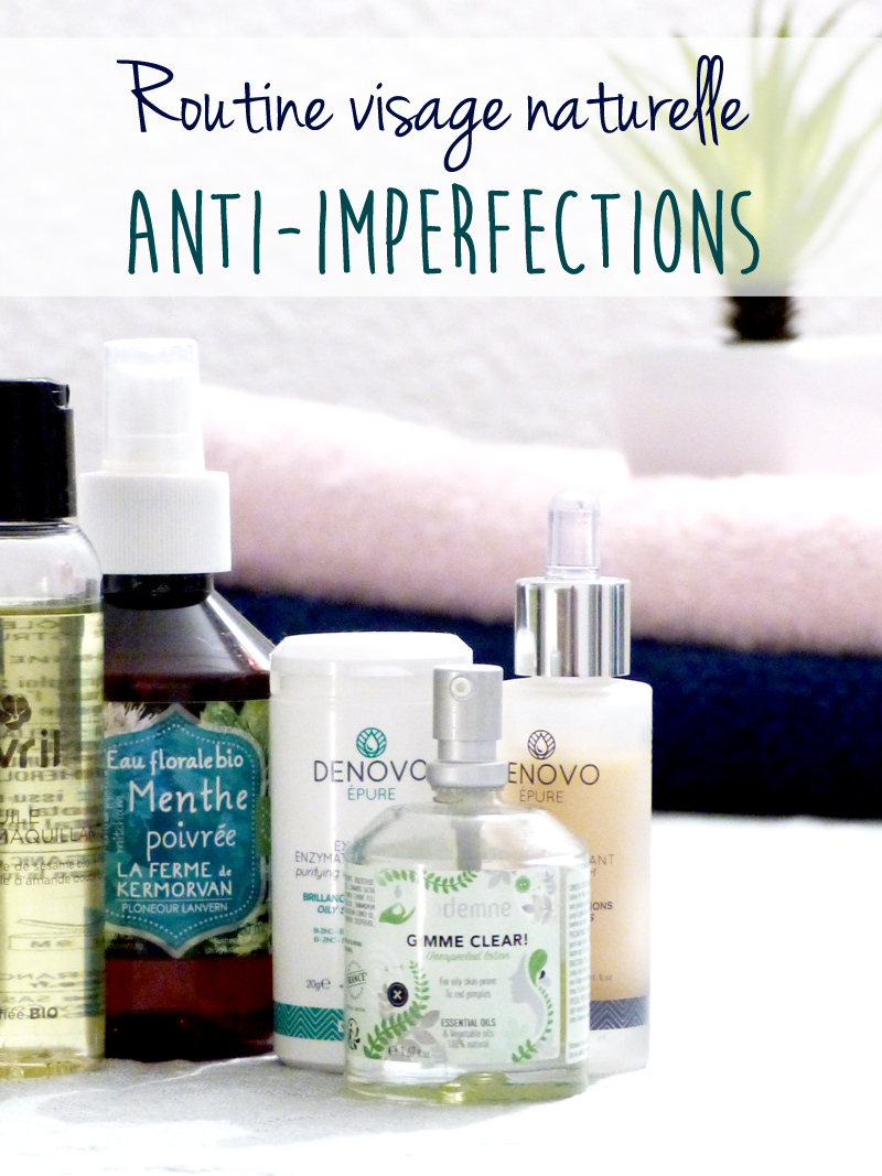 routine naturelle anti-imperfections