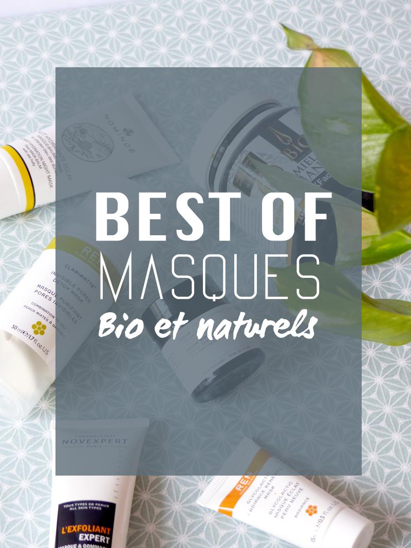 Sélection masques bio naturels préférés peau mixte à grasse