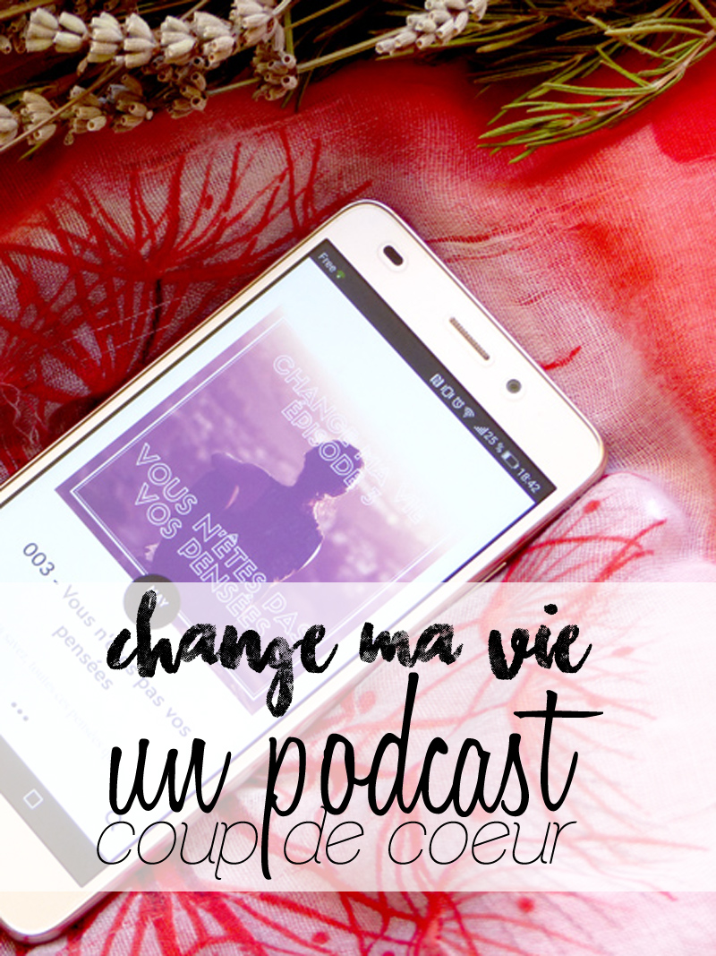 Change ma vie podcast Clotilde Dusoulier