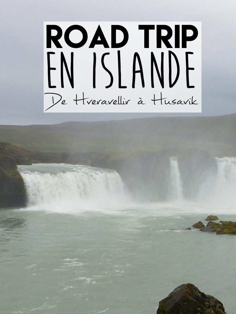 Voyage en Islande, de Hveravellir à Husavik