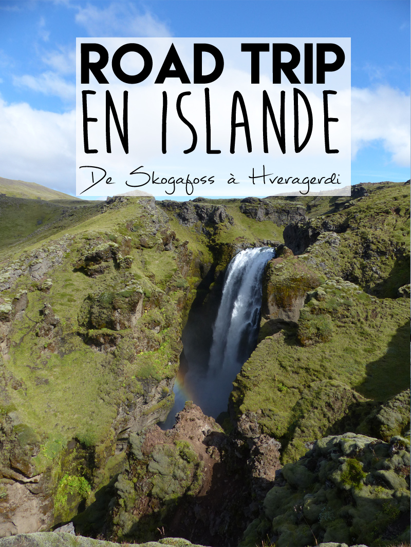 Voyage en Islande, de Skogafoss à Hveragerdi