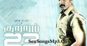 arun vijay kutram 23 mp3 songs download