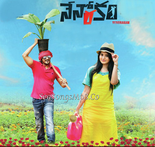 nenorakam mp3 songs download,nenorakam 2017 telugu movie