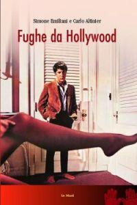 Fughe da Hollywood