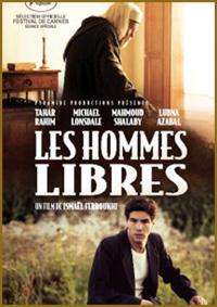 LES HOMMES LIBRES di Ismaël Ferroukhi