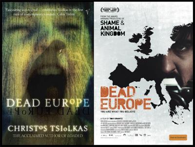 DEAD EUROPE, dal romanzo di Christos Tsiolkas al film di Tony Krawitz