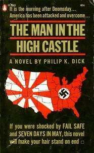 The Man in the High Castle di Philip K. Dick