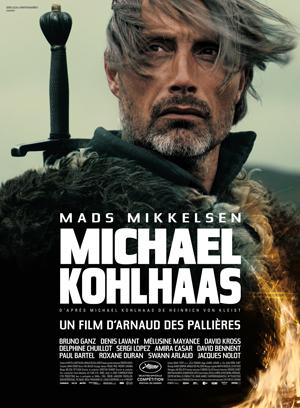 MICHAEL KOHLHAAS - Arnaud des Pallières, 2013 - poster