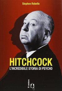 Hitchcock L'incredibile storia di Psycho