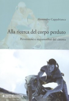 Alla ricerca del corpo perduto, di Alessandro Cappabianca: copertina