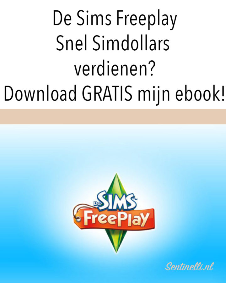 De Sims Freeplay Snel Simdollars verdienen? Download GRATIS mijn ebook!