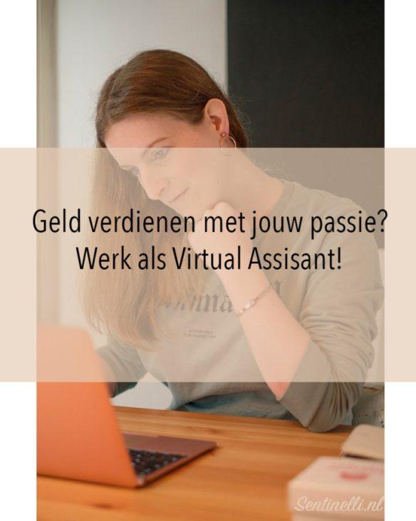 Geld verdienen met jouw passie? Werk als Virtual Assisant!