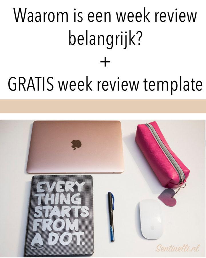 Waarom is een week review belangrijk? + GRATIS week review template