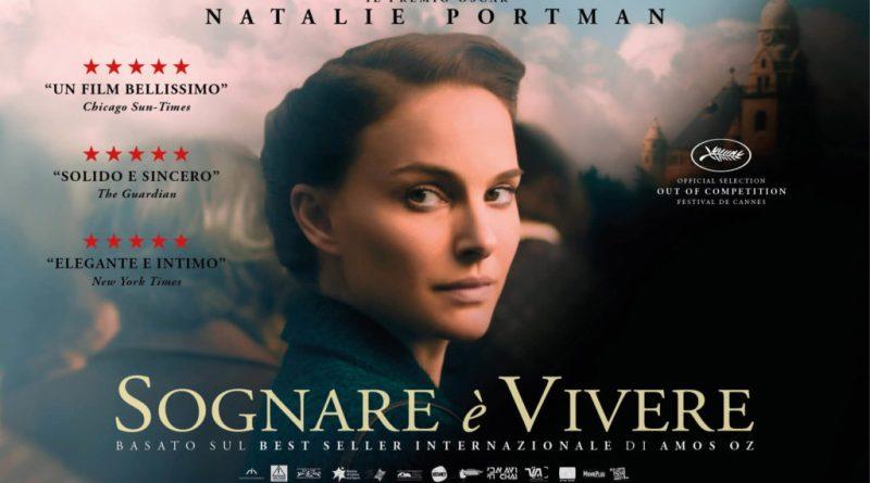 Dal 1 giugno al cinema con Altre Storie, Sognare è Vivere, il film di e con Natalie Portman. Basato sul best seller autobiografico di Amos Oz. Una storia di amore e di tenebra