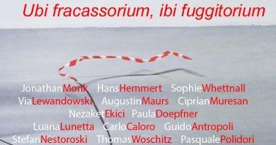 Ubi fracassorium, ibi fuggitorium. Inaugurazione venerdì 5 maggio (1)