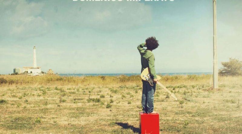 Il 2 febbraio esce Bellavista, il secondo album del cantautore Domenico Imperato, anticipato dal singolo Del mondo il canto.