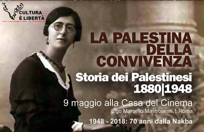 La storia della Palestina dal 1880 al 1948 in foto d'epoca:alla Casa del Cinema dal 9 al 19 maggio.L'inaugurazione di mercoledì 9 sarà accompagnata da un reading artistico diDalal Suleiman e Nabil Salameh. Mercoledì 16 mini rassegna con due film.