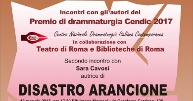 Venerdì 18 maggio alle 17.30 alla Biblioteca Marconi una serata dedicata aSara Cavosi, finalista del Premio Cendic 2017. Interverranno Roberto Cavosi, Marialetizia Compatangelo e Rosario Galli.